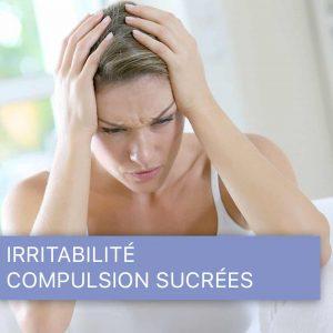 Irritabilité - Compulsions sucrées