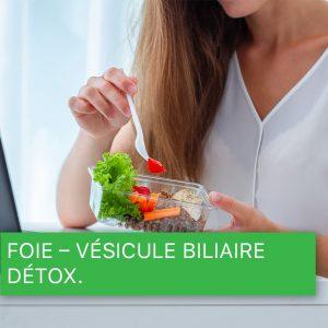 Foie - Vésicule biliaire - Détox.