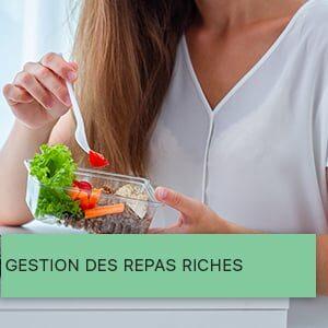 Gestion des repas riches